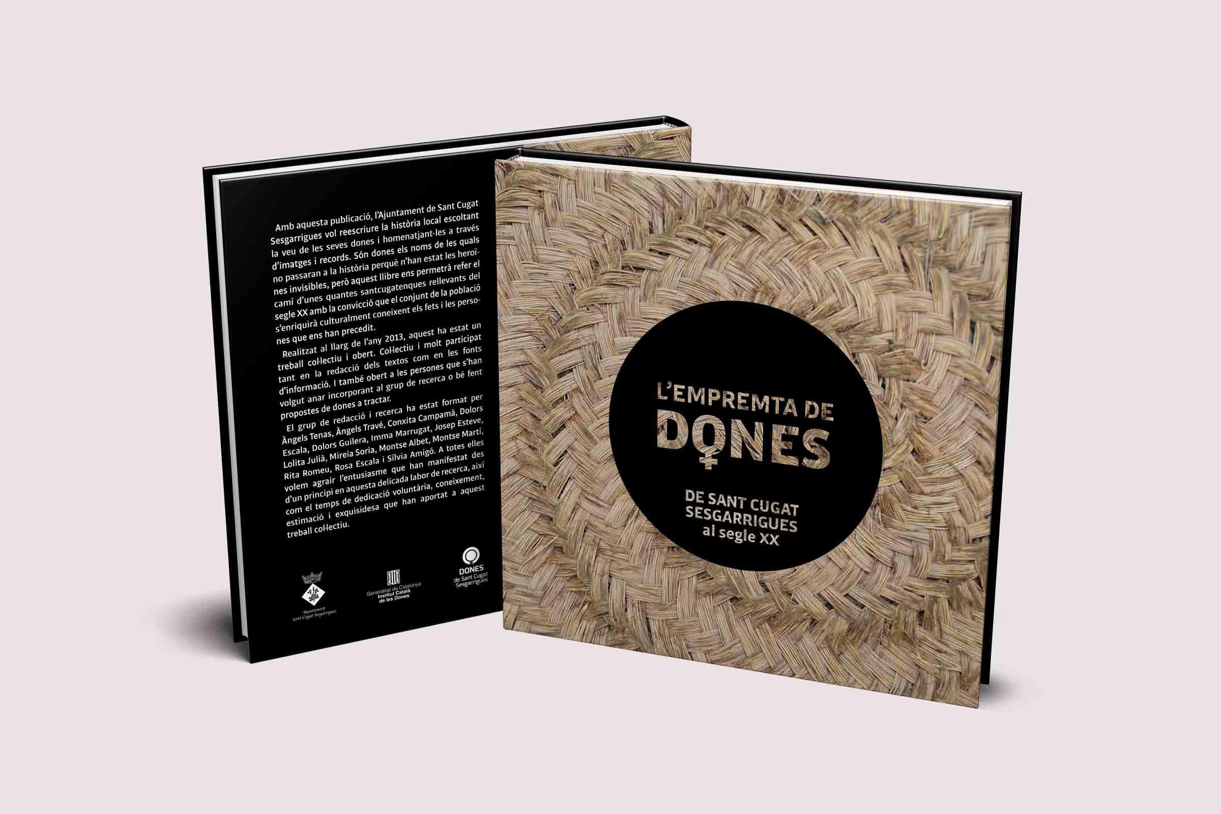 Disseny Llibre L Empremta de Dones Disculpi Studio Angels Pinyol Books Design - L'EMPREMTA DE DONES - Maquetació i disseny del llibre sobre Sant Cugat Sesgarrigues, Penedès