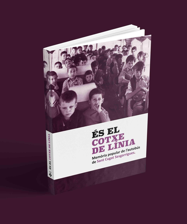 Disseny-Llibre-Es-el-cotxe-de-linia-angels-pinyol-sant-cugat-sesgarrigues-disculpi-studio-graphic-design